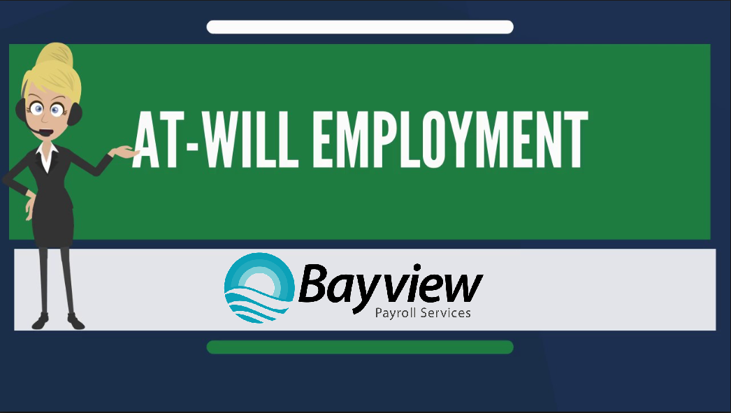 At-will employment in South Florida - Bayview Payroll Services is a local West Palm Beach Payroll Company